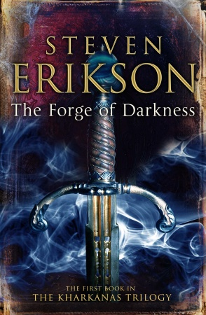 the-forge-of-darkness-by-steven-erikson.jpeg