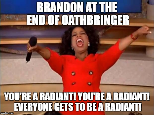 OB  Oathbringer memes  Page 6     Stormlight       Archive