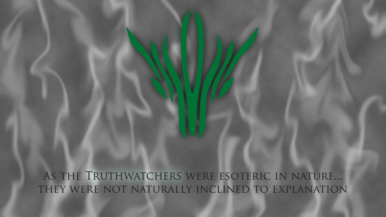 Truthwatchers Wallpaper